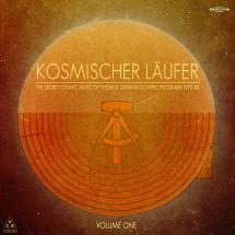 Kosmischer Läufer : The Secret Cosmic Music Of The East German Olympic Program 1972-83 — Volume 1