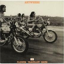 Flower Travellin\' Band : Anywhere