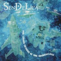 Sendelica : The Fabled Voyages Of The Sendelicans