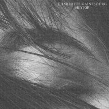 Charlotte Gainsbourg : Hey Joe