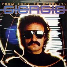 Giorgio Moroder : From Here to Eternity