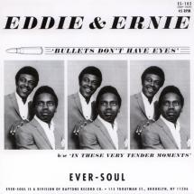 Eddie & Ernie : Bullets Don't Have Eyes / In These Very Tender Moments
