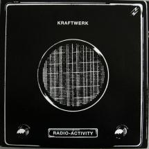 Kraftwerk : Radio-Activity