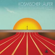 Kosmischer Läufer : The Secret Cosmic Music Of The East German Olympic Program 1972-83 — Volume 3