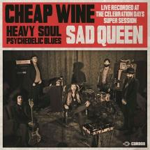 Cheap Wine : Sad Queen