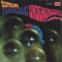 Hell Preachers Inc. : Supreme Psychedelic Underground