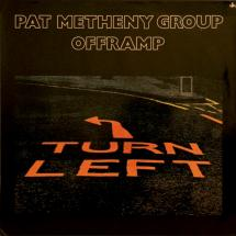 Pat Metheny Group : Offramp