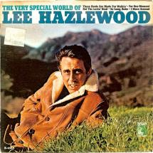 Lee Hazlewood : The Very Special World Of Lee Hazlewood