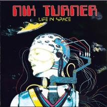 Nik Turner : Life In Space