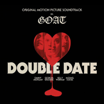 Goat : Double Date