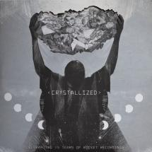 Various : Crystallized - Celebrating 15 Years Of Rocket Recordings
