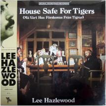 Lee Hazlewood : A House Safe For Tigers