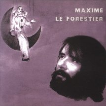 Maxime Le Forestier : Hymne �  Sept ans