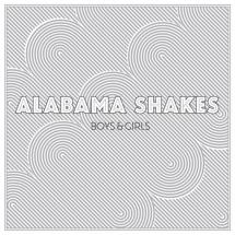 Alabama Shakes : Boys & Girls