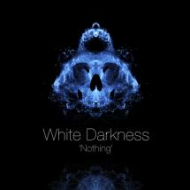 White Darkness : Nothing