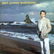 Mike Oldfield : Incantations