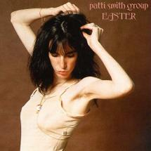 Patti Smith Group : Easter