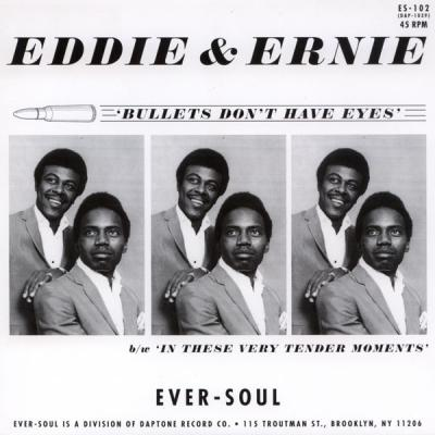 Eddie & Ernie : Bullets Don't Have Eyes / In These Very Tender Moments : Elephantasmagoria