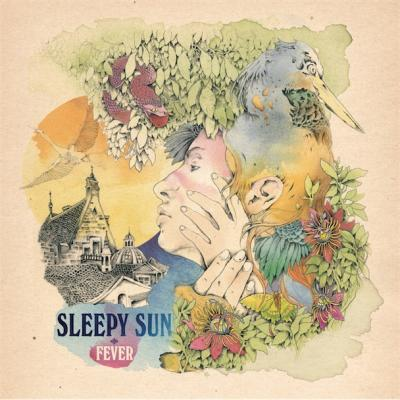Sleepy Sun : Fever : Elephantasmagoria