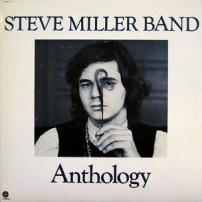 Steve Miller Band : Anthology : Elephantasmagoria