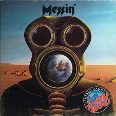 Manfred Mann's Earth Band : Messin' : Elephantasmagoria