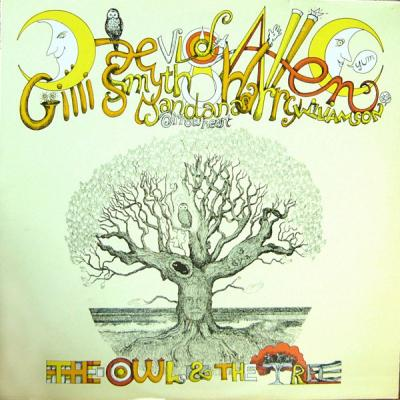 Daevid Allen And Mother Gong : The Owl And The Tree : Elephantasmagoria