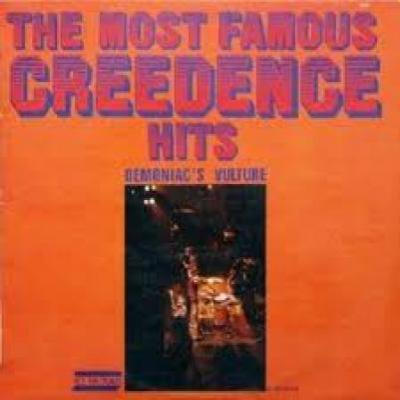 Demoniac's Vulture : The Most Famous Creedence Hits : Elephantasmagoria