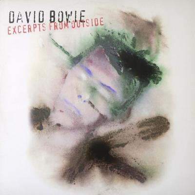David Bowie : Excerpts From Outside : Elephantasmagoria